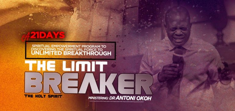 Limit Breaker (21 Days of Fasting and Prayers)